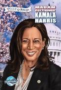 Cover-Bild zu Frizell, Michael: Political Power: Madam Vice President Kamala Harris (eBook)