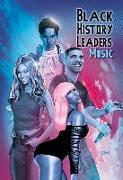 Cover-Bild zu Frizell, Michael: Black History Leaders: Music: Beyonce, Drake, Nikki Minaj and Prince (eBook)