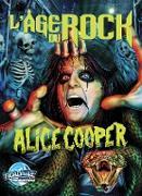 Cover-Bild zu Frizell, Michael L.: L'Age Du Rock : Alice Cooper (eBook)