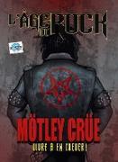 Cover-Bild zu Frizell, Michael L.: L'Age Du Rock : MÖtey CrÜe (eBook)