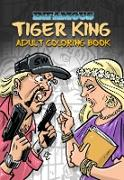 Cover-Bild zu Frizell, Michael: Infamous: Tiger King: Coloring & Activity Book (eBook)