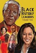Cover-Bild zu Frizell, Michael: Black History Leaders: Volume 2: Nelson Mandela, Michelle Obama, Kamala Harris and Tyler Perry (eBook)