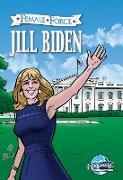 Cover-Bild zu Frizell, Michael: Female Force: Jill Biden (eBook)
