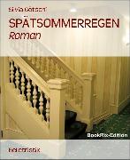 Cover-Bild zu Götschi, Silvia: Spätsommerregen (eBook)