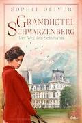 Cover-Bild zu Oliver, Sophie: Grandhotel Schwarzenberg - Der Weg des Schicksals