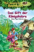 Cover-Bild zu Pope Osborne, Mary: Das magische Baumhaus 43 - Das Gift der Königskobra