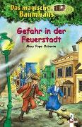 Cover-Bild zu Pope Osborne, Mary: Das magische Baumhaus 21 - Gefahr in der Feuerstadt
