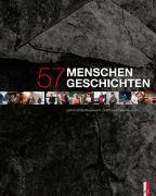 Cover-Bild zu Bühler-Rasom, Markus (Fotogr.): 57 Menschen - 57 Geschichten
