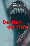 Cover-Bild zu Bühler, Markus: Der Herr der Tiefe (eBook)
