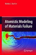 Cover-Bild zu Buehler, Markus J.: Atomistic Modeling of Materials Failure