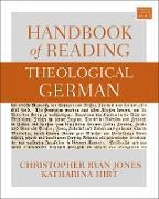 Cover-Bild zu Jones, Christopher Ryan: Handbook of Reading Theological German (eBook)