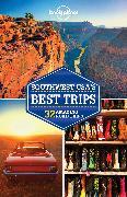 Cover-Bild zu Balfour, Amy C: Lonely Planet Southwest USA's Best Trips