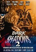 Cover-Bild zu Thorn, J.: Dark Shadows 2: Voodoo and Black Magic of New Orleans (An Authors on a Train Short Story Collection) (eBook)