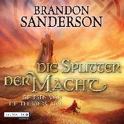 Cover-Bild zu Sanderson, Brandon: Die Splitter der Macht (Audio Download)