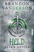 Cover-Bild zu Sanderson, Brandon: Held aller Zeiten (eBook)