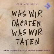Cover-Bild zu Oppermann, Lea-Lina: Was wir dachten, was wir taten