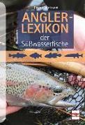 Cover-Bild zu Weissert, Frank: Anglerlexikon der Süßwasserfische