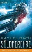 Cover-Bild zu Bach, Rachel: Söldnerehre