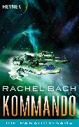 Cover-Bild zu Bach, Rachel: Kommando (eBook)
