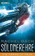 Cover-Bild zu Bach, Rachel: Söldnerehre (eBook)