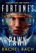 Cover-Bild zu Bach, Rachel: Fortune's Pawn