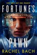 Cover-Bild zu Bach, Rachel: Fortune's Pawn (eBook)