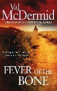 Cover-Bild zu McDermid, Val: Fever Of The Bone
