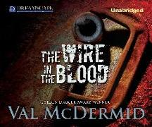 Cover-Bild zu McDermid, Val: The Wire in the Blood