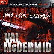 Cover-Bild zu McDermid, Val: Med gift i blodet (Audio Download)