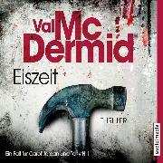 Cover-Bild zu McDermid, Val: Eiszeit (Audio Download)