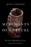 Cover-Bild zu Thompson, John B.: Merchants of Culture