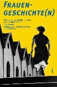 Cover-Bild zu Joris, Elisabeth (Hrsg.): Frauengeschichte(n) (eBook)