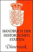 Cover-Bild zu Klose, Olaf (Hrsg.): Handbuch der historischen Stätten Dänemark