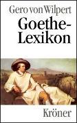 Cover-Bild zu Wilpert, Gero von: Goethe-Lexikon