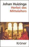 Cover-Bild zu Huizinga, Johan: Herbst des Mittelalters