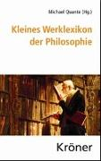 Cover-Bild zu Quante, Michael (Hrsg.): Kleines Werklexikon der Philosophie
