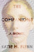 Cover-Bild zu Flynn, Katie M.: The Companions