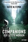 Cover-Bild zu Flynn, Katie M.: Companions - Der letzte Morgen