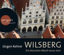 Cover-Bild zu Kehrer, Jürgen: Wilsberg - Ein bisschen Mord muss sein
