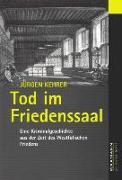 Cover-Bild zu Kehrer, Jürgen: Tod im Friedenssaal