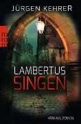 Cover-Bild zu Kehrer, Jürgen: Lambertus-Singen