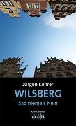 Cover-Bild zu Kehrer, Jürgen: Wilsberg - Sag niemals Nein