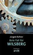 Cover-Bild zu Kehrer, Jürgen: Kein Fall für Wilsberg