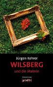 Cover-Bild zu Kehrer, Jürgen: Wilsberg und die Malerin