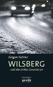 Cover-Bild zu Kehrer, Jürgen: Wilsberg und die dritte Generation