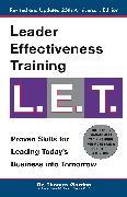 Cover-Bild zu Gordon, Thomas: Leader Effectiveness Training: L.E.T. (Revised)