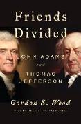 Cover-Bild zu Wood, Gordon S.: Friends Divided