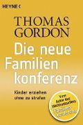 Cover-Bild zu Gordon, Thomas: Die Neue Familienkonferenz