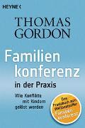 Cover-Bild zu Gordon, Thomas: Familienkonferenz in der Praxis
