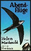 Cover-Bild zu Abendflüge von Macdonald, Helen